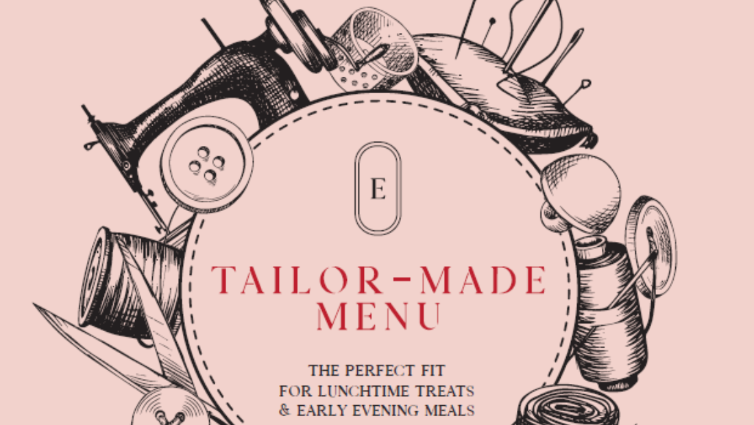 Tailor-Made Menu - our Spring lunch and early evening menu